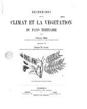 Recherches sur le climat et la végétation du pays tertiaire