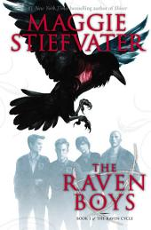 The Raven Boys: Volume 1