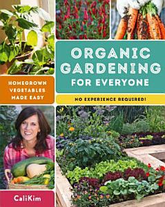 Organic Gardening for Everyone Book