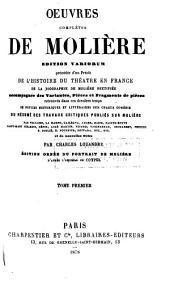 Œuvres complètes de Molière: Edition Variorum...