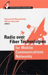 Radio Over Fiber Technologies for Mobile Communications Networks