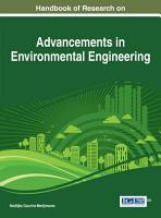 Handbook of Research on Advancements in Environmental Engineering PDF