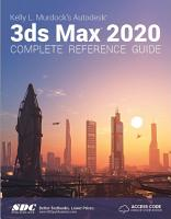Kelly L  Murdock s Autodesk 3ds Max 2020 Complete Reference Guide PDF