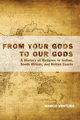 From Your Gods to Our Gods PDF