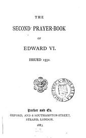 The second Prayer-book of Edward vi [ed. by J. Parker].