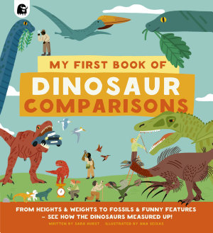 My First Book of Dinosaur Comparisons