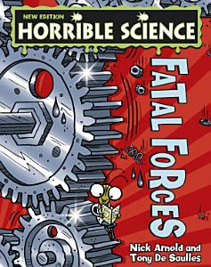 Horrible Science  Fatal Forces PDF
