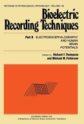 Bioelectric Recording Techniques: Electroencephalography and Human Brain Potentials