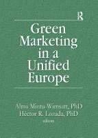 Green Marketing in a Unified Europe PDF