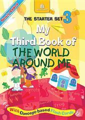 My Third Book of The World Around Me