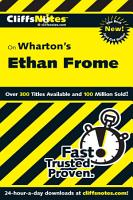 CliffsNotes on Wharton s Ethan Frome PDF