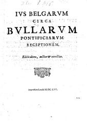 Ius Belgarum ...