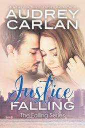 Justice Falling: The Falling Series: Book Three
