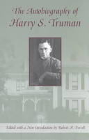 The Autobiography of Harry S  Truman