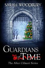 Guardians of Time (After Cilmeri Series Book 9)