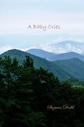 A Baby Cries