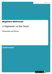 A Nightmare on Elm Street: Phantastik und Horror