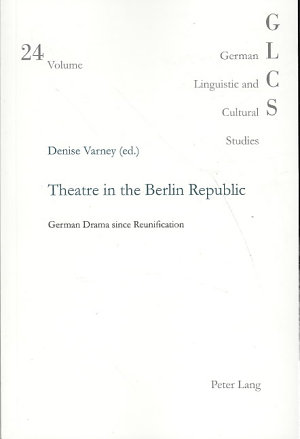 Theatre in the Berlin Republic