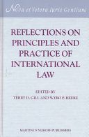 Reflections on Principles and Practice of International Law:Essays in Honour of Leo J. Bouchez