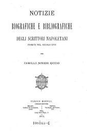Notizie Biografiche e Bibliografiche degli Scrittori Napoletani Fioriti nel Secolo XVII