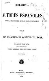 Obras de D. Francisco de Quevedo Villegas: Volumen 1