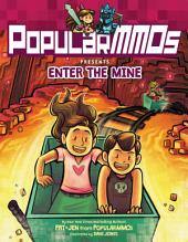PopularMMOs Presents: Enter the Mine