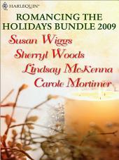 Romancing the Holidays Bundle 2009: The St. James Affair\Santa, Baby\The Five Days of Christmas\A Heavenly Christmas