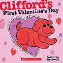 Clifford s First Valentine s Day Book