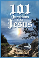 101 Questions to Ask Jesus