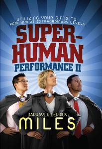 Superhuman Performance II Book