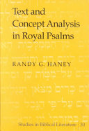 Text and Concept Analysis in Royal Psalms