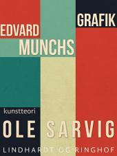 Edvard Munchs grafik
