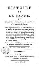 Histoire de la canne, et Précis sur les moyens de la cultiver et d'en extraire le sucre ... Par Jacques-Francois Dutrone ..