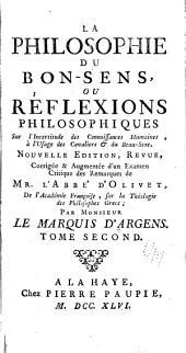 La philosophie du bon-sens: ou Reflexions philosophiques sur l'incertitude des connoissances humaines ...