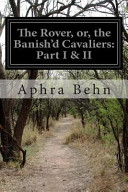 The Rover  Or  the Banish d Cavaliers PDF
