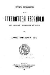 Resumen histórico-crítico de la literatura española según los estudios y descubrimientos más recientes