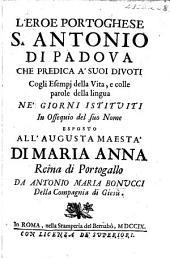 L'Eroe portoghese S. Antonio di Padova, etc