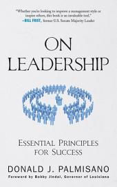 On Leadership: Essential Principles for Success