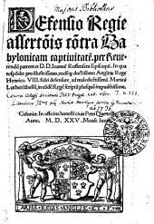 Defensio Regie assertionis contra Babylonicam captivitatem