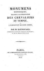 Monuments historiques relatifs à la condamnation des chevaliers des temples et à l'abolition de leur ordre