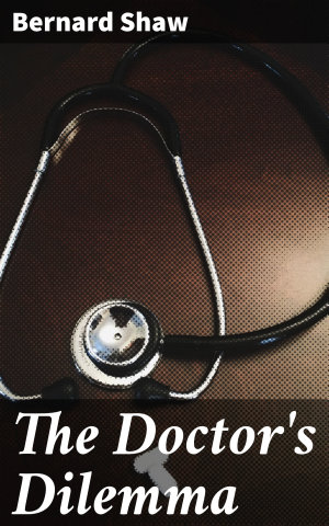 The Doctor s Dilemma