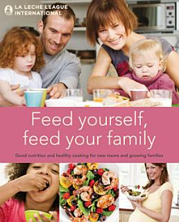 Feed Yourself  Feed Your Family Book