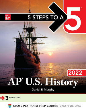 5 Steps to a 5  AP U S  History 2022