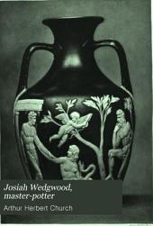 Josiah Wedgwood, Master-potter