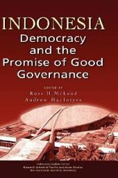 Indonesia: Democracy and the Promise of Good Governance