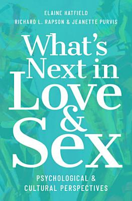 What s Next in Love and Sex PDF