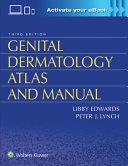 Genital Dermatology Atlas and Manual