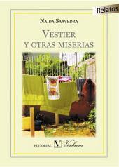 Vestier y otras miserias