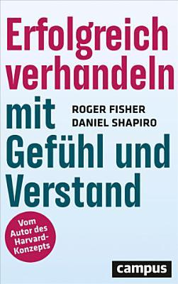 Erfolgreich verhandeln mit Gef  hl und Verstand PDF