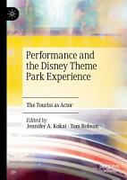 Performance and the Disney Theme Park Experience PDF